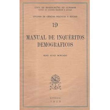 MORGADO (NUNO ALVES) - MANUAL DE INQUÉRITOS DEMOGRÁFICOS.