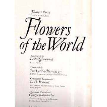 PERRY (FRANCES) E GREENWOOD (LESLIE) - FLOWERS OF THE WORLD.