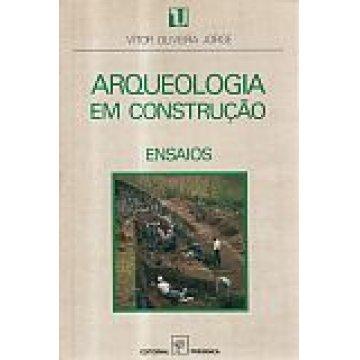 JORGE (VÍTOR OLIVEIRA) - ARQUEOLOGIA EM CONSTRUÇÃO.