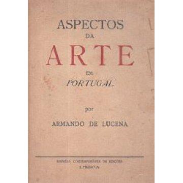 LUCENA (ARMANDO DE) - ASPECTOS DA ARTE EM PORTUGAL.