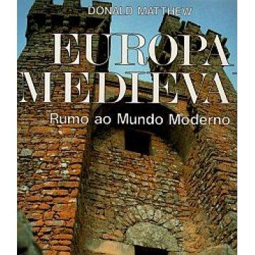 MATTHEN (DONALD) - EUROPA MEDIEVAL.