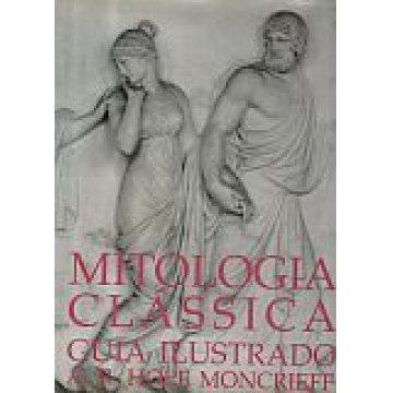 MONCRIEFF (A. R. HOPE) - MITOLOGIA CLÁSSICA