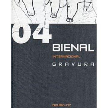 O4 BIENAL 2007 - BIENAL INTERNACIONAL DE GRAVURA DOURO.