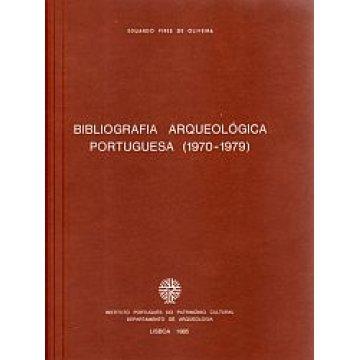 OLIVEIRA (EDUARDO PIRES DE) - BIBLIOGRAFIA ARQUEOLÓGICA PORTUGUESA, (1970-1979).