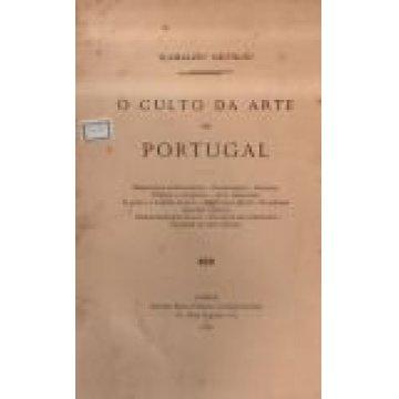 ORTIGÃO (RAMALHO) - CULTO DA ARTE EM PORTUGAL