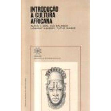 ALPHA I - SOW-OLA BALOGUN-HONORAT AGUESSY-PATHÉ DIAGNE - INTRODUÇÃO Á CULTURA AFRICANA.