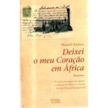 AROUCA (MANUEL) - DEIXEI O MEU CORAÇÃO EM ÁFRICA