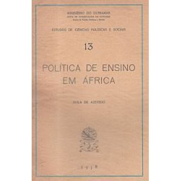AZEVEDO (ÁVILA DE) - POLÍTICA DE ENSINO EM ÁFRICA.