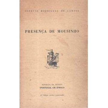 CAMPOS (OCTÁVIO RODRIGUES DE) - PRESENÇA DE MOUSINHO.