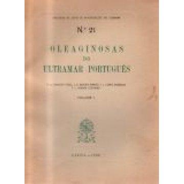 CANHOTO VIDAL-MENDES FERRÃO-LOPES XABREGAS-PEREIRA COUTINHO - OLEAGINOSAS DO ULTRAMAR PORTUGUÊS