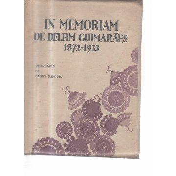 MARQUES (GALINO) - IN-MEMORIAM DE DELFIM GUIMARÃES 1872-1933