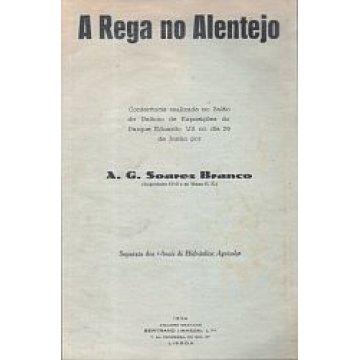 BRANCO (A. G. SOARES) - A REGA NO ALENTEJO.