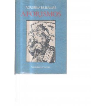 BESSA-LUÍS (AGUSTINA) - AFORISMOS