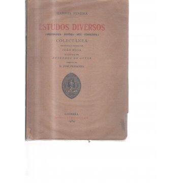 PEREIRA (GABRIEL) 1847-1911 - ESTUDOS DIVERSOS. (ARQUEOLOGIA-HISTÓRIA-ARTE-ETNOGRAFIA)