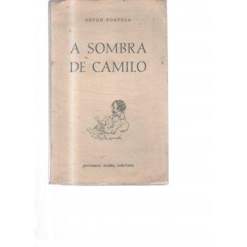 PORTELA (ARTUR) - A SOMBRA DE CAMILO.