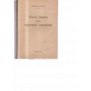 VILHENA (HENRIQUE DE) - NOVOS ENSAIOS SOBRE EXPRESSÃO EMOCIONAL.