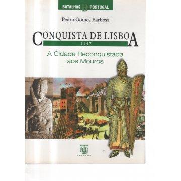 BARBOSA (PEDRO GOMES) - CONQUISTA DE LISBOA (1147)