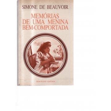 BEAUVOIR (SIMONE DE) - MEMÓRIAS DE UMA MENINA BEM-COMPORTADA.