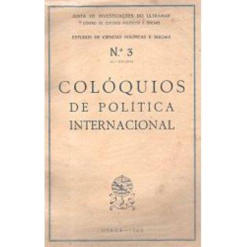 COLÓQUIOS - DE POLÍTICA INTERNACIONAL.