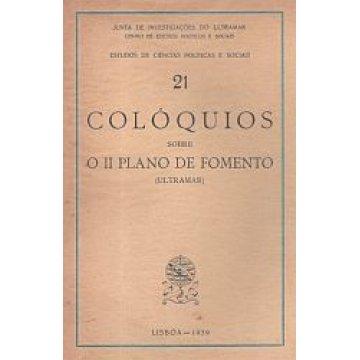 COLÓQUIOS - SOBRE O II PLANO DE FOMENTO (ULTRAMAR).