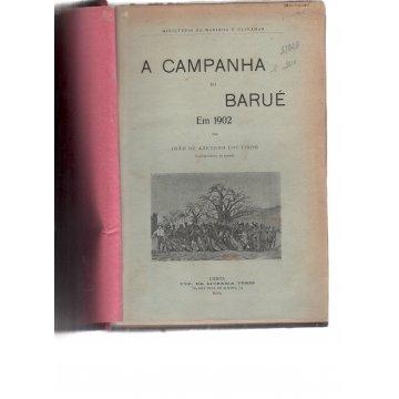 AZEVEDO (JOÃO DE COUTINHO) - A CAMPANHA DO BARUÉ EM 1902.