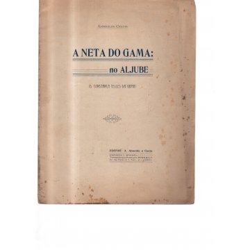 CHAVES (ASTRÍGILDO) - A NETA DO GAMA: NO ALJUBE.