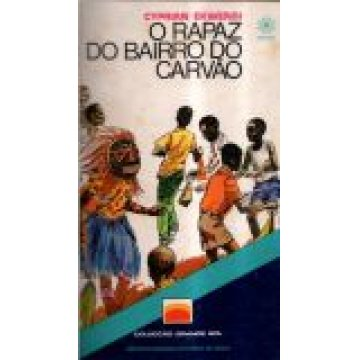 CONTOS AFRICANOS-COLECÇÃO GRANDE SOL - O RAPAZ DO BAIRRO DO CARVÃO- O HOMEM QUE COMIA DINHEIRO- CONTOS NIGERIANOS