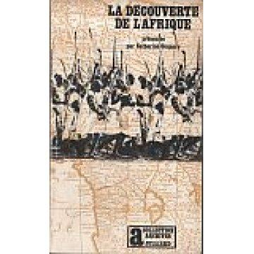 COQUERY (CATHERINE) - LA DÉCOUVERTE DE L'AFRIQUE.