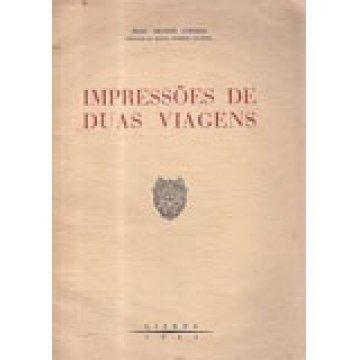 CORRÊA (A. A. MENDES) - IMPRESSÕES DE DUAS VIAGENS.