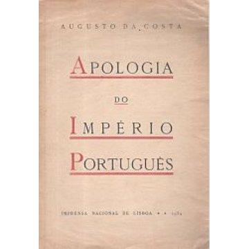 COSTA (AUGUSTO DA) - APOLOGIA DO IMPÉRIO PORTUGUES.