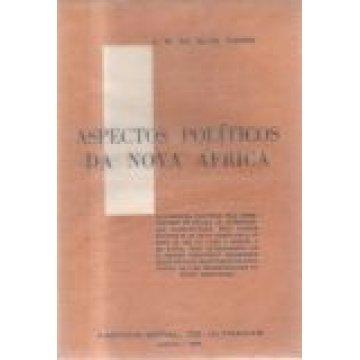 CUNHA (J. M. DA SILVA) - ASPECTOS POLÍTICOS DA NOVA ÁFRICA.