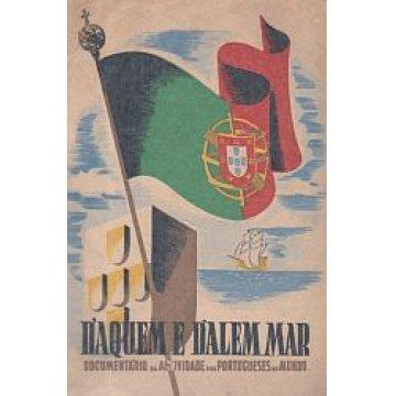 D´AQUÉM E D´ALÉM MAR - ALBUM DE GLORIFICAÇÃO DO TRABALHO DOS PORTUGUESES NO MUNDO.
