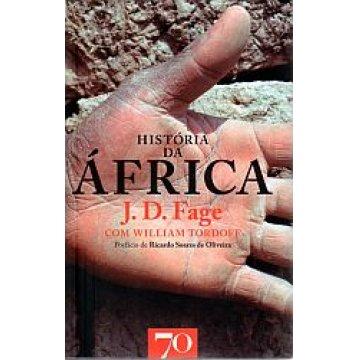 FAGE (J. D. ) - HISTÓRIA DA ÁFRICA.