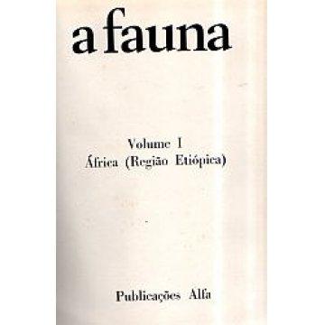 FAUNA (A) - VIDA E COSTUMES DOS ANIMAIS SELVAGENS