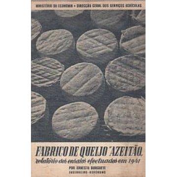 BURGUETE (ERNESTO) - FABRICO DE QUEIJO