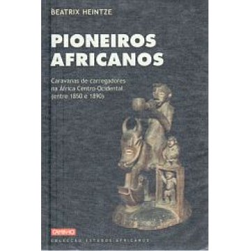 HEINTZE (BEATRIX) - PIONEIROS AFRICANOS.