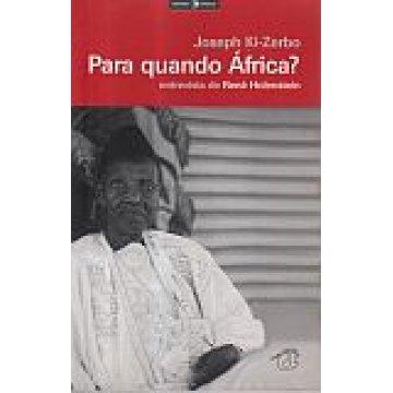 KI-ZERBO (JOSEPH) - PARA QUANDO ÁFRICA ?