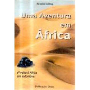 LAIDLEY (FERNANDO) - UMA AVENTURA EM ÁFRICA.