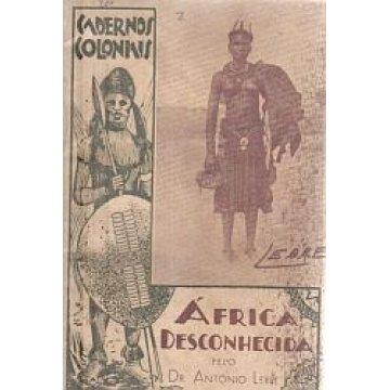 LEBRE (DR. ANTÓNIO) - ÁFRICA DESCONHECIDA.