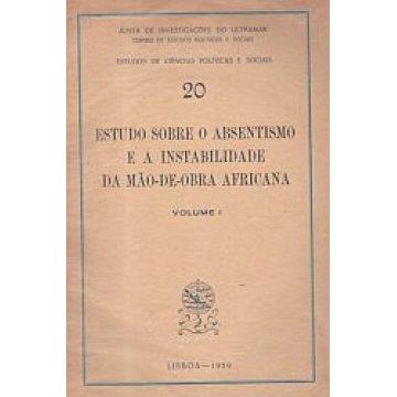 MÃO-DE-OBRA AFRICANA - ESTUDO SOBRE O ABSENTISMO E A INSTABILIDADE DA...