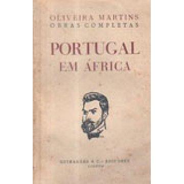 MARTINS (J. P. OLIVEIRA ) - PORTUGAL EM ÁFRICA.