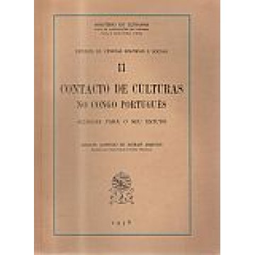 MARTINS (MANUEL ALFREDO DE MORAIS) - CONTACTO DE CULTURAS NO CONGO PORTUGUÊS.