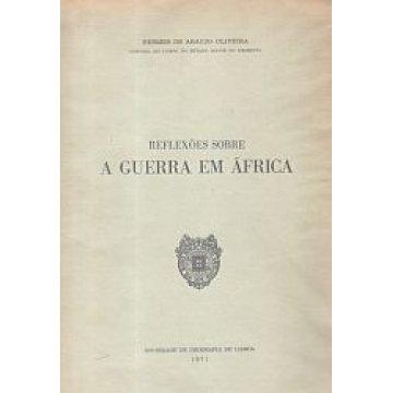 OLIVEIRA (HERMES DE ARAÚJO) - REFLEXÕES SOBRE A GUERRA EM ÁFRICA.