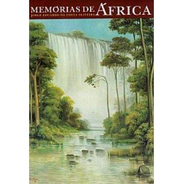 OLIVEIRA (JORGE EDUARDO DA COSTA) - MEMÓRIAS DE ÁFRICA. (1961-2004)