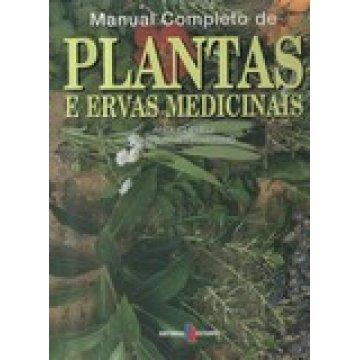 CLEVELY (ANDI) E KATHERINE RICHMOND - MANUAL COMPLETA DE PLANTAS E ERVAS MEDICINAIS.