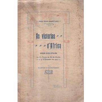 PEREIRA (ANTONIO JOAQUIM) - VICTORIAS (AS) D'AFRICA.