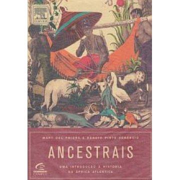 PRIORE (MARY DEL) E VENÂNCIO (RENATO PINTO) - ANCESTRAIS.