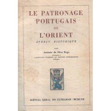 REGO (A. DA SILVA) - LE PATRONAGE PORTUGAIS DE L'ORIENT.
