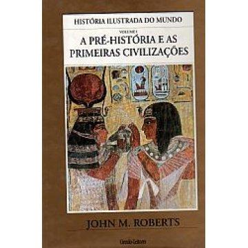 ROBERTS (JOHN M. ) - HISTÓRIA ILUSTRADA DO MUNDO.