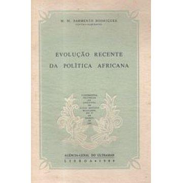 RODRIGUES (M. M. SARMENTO) - EVOLUÇÃO RECENTE DA POLÍTICA AFRICANA.